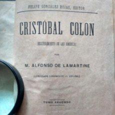 Libros antiguos: CRISTÓBAL COLÓN, DESCUBRIMIENTO DE LAS AMÉRICAS - M. A. DE LAMARTINE - TOMO II - 1895 - MEDIA PIEL. Lote 259853910