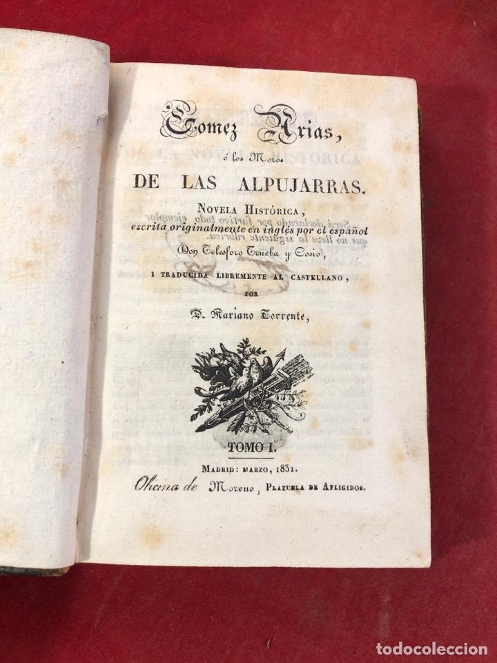 Libros antiguos: GOMEZ ARIAS O LOS MOROS DE LAS ALPUJARRAS NOVELA HISTÓRICA 1831 - Foto 2 - 262550375