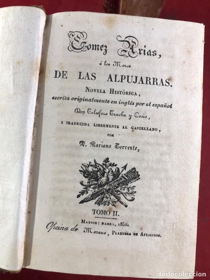 Libros antiguos: GOMEZ ARIAS O LOS MOROS DE LAS ALPUJARRAS NOVELA HISTÓRICA 1831 - Foto 4 - 262550375