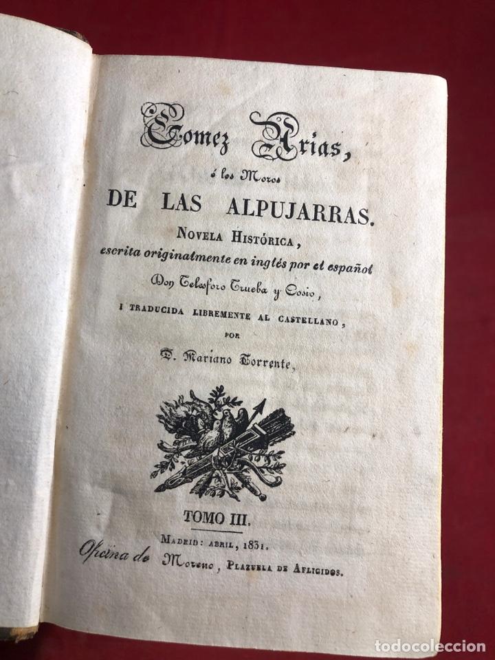 Libros antiguos: GOMEZ ARIAS O LOS MOROS DE LAS ALPUJARRAS NOVELA HISTÓRICA 1831 - Foto 5 - 262550375