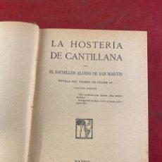 Libros antiguos: LA HOSTERÍA DE CANTILLANA 1911. Lote 262710845