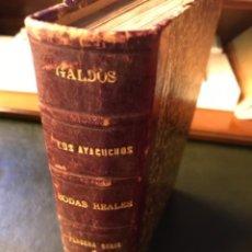 Livres anciens: LOS AYACUCHOS/ BODAS REALES. BENITO PEREZ GALDOS. Lote 264152252