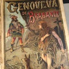 Libros antiguos: GENOVEVA DE BRABANTE - CUENTOS DE CALLEJA. Lote 264250704