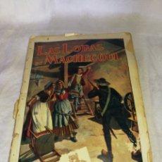 Libros antiguos: LAS LOBAS DE MACHECOUL, AÑO 1934,RAMON SOPENA,. Lote 264512384