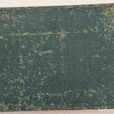 Libros antiguos: FOLLETOS ENCUADERNADOS EPISODIOS NACIONALES DE GALDÓS PARA EL MERCANTIL VALENCIANO. Lote 265179689