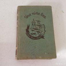 Livres anciens: 1936, UNA NIÑA LOCA, R. PÉREZ Y PÉREZ, ED. JUVENTUD, BARCELONA. Lote 265320734