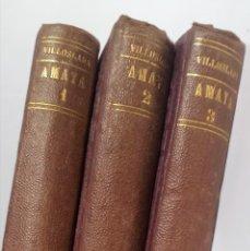 Livres anciens: AMAYA Ó LOS VASCOS EN EL SIGLO VIII - VILLOSLADA - 3 TOMOS - LIB. CATÓLICA DE SAN JOSÉ - 1879. Lote 266202218