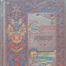 Livres anciens: MARCOS DE OBREGÓN. VICENTE ESPINEL. BIBLIOTECA ARTE Y LETRAS. 1881. Lote 266955144