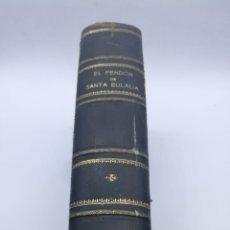 Libros antiguos: EL PENDÓN DE SANTA EULÀLIA O LOS FUEROS DE CATALUÑA 1858. Lote 275077803