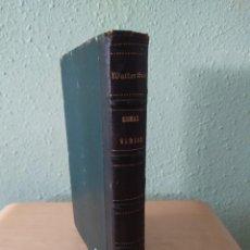 Libros antiguos: WALTER SCOTT - LAS AGUAS DE SAN RONAN + ANA DE GEIERSTEIN. Lote 275141058