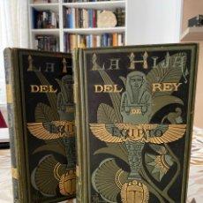Libros antiguos: LA HIJA DEL REY DE EGIPTO (2 TOMOS, JORGE EBERS, 1881). Lote 276240978
