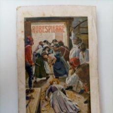 Libros antiguos: ROBESPIERRE, G. NÚÑEZ DE PRADO. RAMÓN SOPENA EDITOR, BARCELONA. NOVELAS HISTÓRICAS Y POPULARES. 1934. Lote 278168833