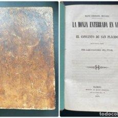 Libros antiguos: LA MONJA ENTERRADA EN VIDA. GARCI.SANCHE DEL PINAR. ED. MANINI HNOS. MADRID, 1858. PAGS: 796. Lote 278389413