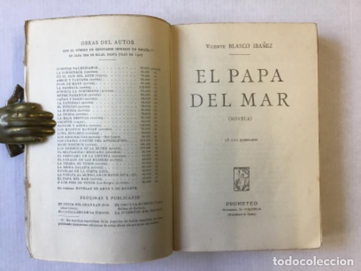 Libros antiguos: EL PAPA DEL MAR. Novela. - BLASCO IBÁÑEZ, Vicente. - Foto 2 - 123165316