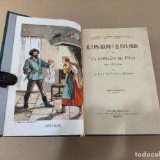 Libros antiguos: 1896 - JESUITAS - EL PAPA BLANCO Y EL PAPA NEGRO O LA COMPAÑIA DE JESUS. CONDE DE SALAZAR Y SOULERET. Lote 287466148