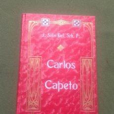 Libros antiguos: CARLOS CAPETO - J. SOLER BIEL, SCH. P.. Lote 287879503