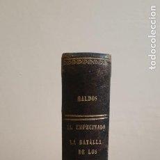Libros antiguos: BENITO PÉREZ GALDÓS. EL EMPECINADO. LA BATALLA DE LOS ARAPILES. PRIMERA EDICIÓN 1874.. Lote 287956568