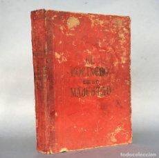 Libros antiguos: EL COCINERO DE SU MAJESTAD - MEMORIAS DEL TIEMPO DE FELIPE III - NOVELA HISTORICA. Lote 289239318