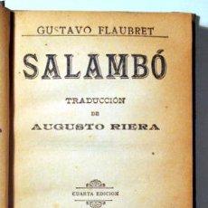 Libros antiguos: FLAUBERT, G. - SALAMBÓ - BARCELONA C. 1911. Lote 289297963