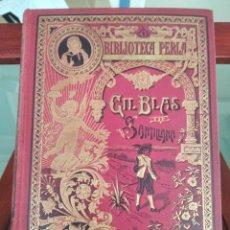 Libros antiguos: GIL BLAS DE SANTILLANA-EL PADRE ISLA-BIBLIOTECA PERLA-EDITORIAL CALLEJA-S/F-EXCELENTE ESTADO. Lote 289441458