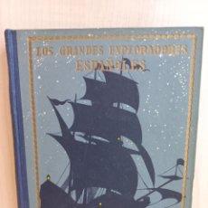 Libros antiguos: FRANCISCO PIZARRO O EL PAÍS DEL ORO. JOSÉ ESCOFET. HERMANOS SEIX BARRAL, COLECCIÓN LOS GRANDES EXPLO. Lote 289539258