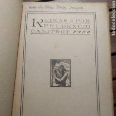 Libros antiguos: PRUDENCIO CANITROT. RUINAS. BIBLIOTECA DE ESCRITORES GALLEGOS. VOL. IV. IMPRENTA ARTISTICA.. Lote 293975048