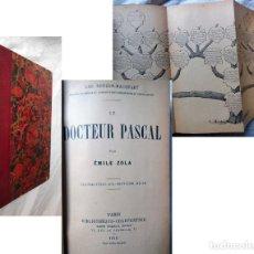 Libros antiguos: LE DOCTEUR PASCAL. 1910 EMILE ZOLA. Lote 294374968