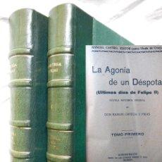 Libros antiguos: LA AGONIA DE UN DESPOTA (ULTIMOS DIAS DE FELIPE II)( 2TOMOS EN 1 VOLUMEN) 1883 RAMON ORTEGA Y FRIAS. Lote 294375338