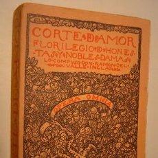Libros antiguos: 1922 CORTE DE AMOR FLORILEGIO DE HONESTAS Y NOBLES DAMAS. Lote 27534475