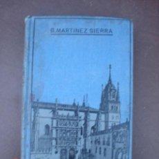 Libros antiguos: EL AMOR CATEDRATICO--G.MARTINEZ SIERRA--1910. Lote 5372792