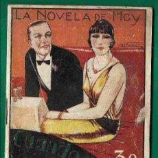 Libros antiguos: LA NOVELA DE HOY - CUANDO EL AMOR NACE POR ARTEMIO PRECIOSO - CIA. IBEROAMERICANA - MADRID 1929 . Lote 20966421