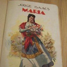Libros antiguos: MARÍA, NOVELA AMERICANA.-S/F, JORGE ISAACS- RAMÓN SOPENA EDT.- BAR.BIBLIOTECA DE GRANDES NOVELAS-. Lote 15117239