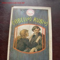 Libros antiguos: CABELLOS RUBIOS-NOVELA ITAL.DE: SALVADOR FARINA-TRA: LUIS ALFONSO-CASA EDT. MAUCCI-BAR.. Lote 26441854