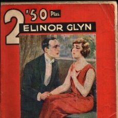 Libros antiguos: AMOR TRIUNFANTE. (BEYOND THE ROCKS). .. POR ELINOR GLYN ...1930. Lote 20496203