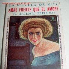 Libros antiguos: ¿MÁS FUERTE QUE EL AMOR?. - PRECIOSO, ARTEMIO. - MADRID, LA NOVELA DE HOY, 1925. NÚMERO ALMANAQUE. 8. Lote 2475274