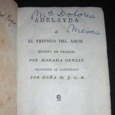 Libros antiguos: 1801 - MADAMA GENLIS - ADELAYDA O EL TRIUNFO DEL AMOR. Lote 26260836