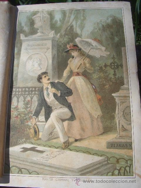 Libros antiguos: ÁLVARO CARRILLO: MÁRTIR CRIMINAL Y ABSUELTA, TOMO I, 1890, 8 CROMOLITOGRAFÍAS DE EUSEBIO PLANAS - Foto 6 - 22322693
