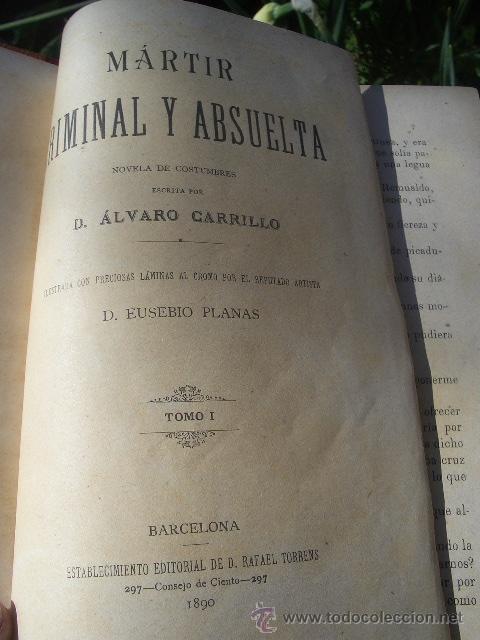 Libros antiguos: ÁLVARO CARRILLO: MÁRTIR CRIMINAL Y ABSUELTA, TOMO I, 1890, 8 CROMOLITOGRAFÍAS DE EUSEBIO PLANAS - Foto 7 - 22322693