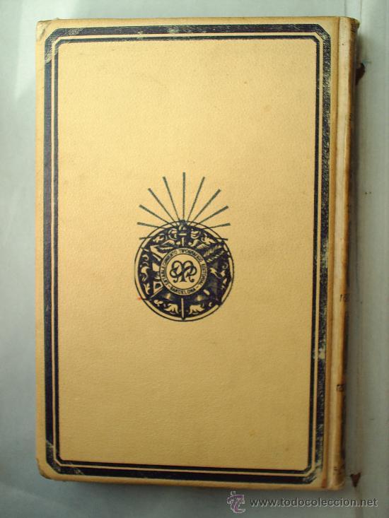 Libros antiguos: Y EL AMOR DISPONE -1912 -MATILDE ALANIC-ILUSTRACION MAS Y FONDEVILA MONTANER Y SIMON - Foto 9 - 23197681