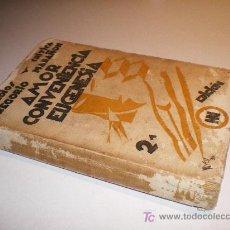 Libros antiguos: AMOR CONVENENCIA EUGENESIA - GREGORIO MARAÑON 2ª ED 1930. Lote 26195155