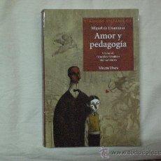 Libros antiguos: AMOR Y PEDAGOGIA .-MIGUEL DE UNAMUNO.-CLASICOS HISPANOS.. Lote 26991683