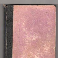Libros antiguos: ULTIMO AMOR POR JORGE OHNET. BATALLAS DE LA VIDA. EDITORIAL EL COSMO. MADRID 1889. Lote 24723384