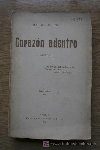 CORAZÓN ADENTRO. NOVELA. BUENO (MANUEL) (Libros antiguos (hasta 1936), raros y curiosos - Literatura - Narrativa - Novela Romántica)