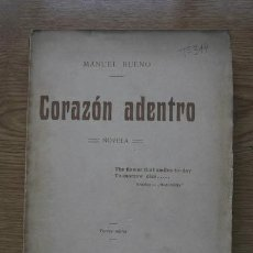 Libros antiguos: CORAZÓN ADENTRO. NOVELA. BUENO (MANUEL). Lote 17283061