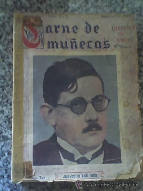 CARNE DE MUÑECAS, POR JUAN JOSÉ DE SOIZA REILLY - EDITORIAL TOR - ARGENTINA - 1922 - RARO!! (Libros antiguos (hasta 1936), raros y curiosos - Literatura - Narrativa - Novela Romántica)