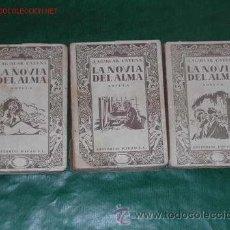 Libros antiguos: TRES NOVELAS ROMANTICA LA NOVIA DEL ALMA POR EL AUTOR J.A. AGUILAR CATENA, EDITORIAL PUEYO 1935. Lote 23464031