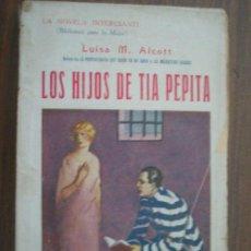 Libros antiguos: LOS HIJOS DE TIA PEPITA. ALCOT, LUISA M. B. BAUZÁ. Lote 18815041