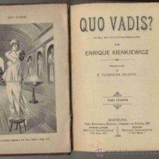 Libros antiguos: QUO VADIS? TOMO I / 1900. Lote 25674659