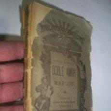 Libros antiguos: DOBLE AMOR MARGOT ALFREDO DE MUSSET PSCUAL AGUILAR EDITOR VALENCIA C. 1900 RM45748. Lote 20600644