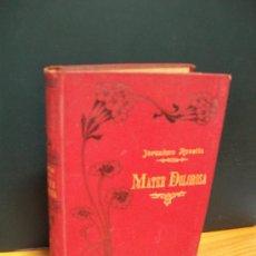 Libros antiguos: MATER DOLOROSA, POR JERONIMO ROVETTA. 1906. Lote 21534880